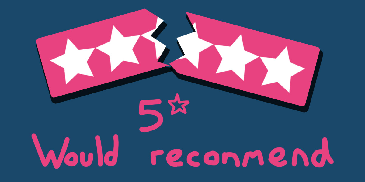 5* Would reconmend. A broken review