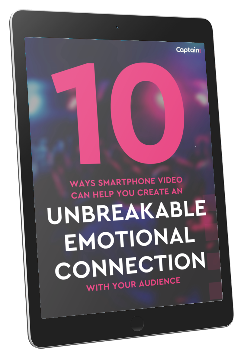 10 ways smartphone video can create an unbreakable emotional connection with your audience